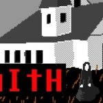 FAITH GAME : The Unholy Trinity on Steam,Chapter 2